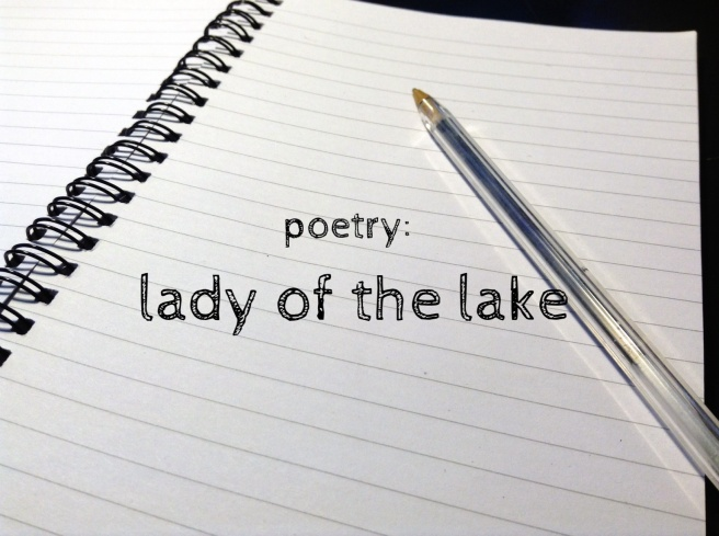 Poetry lady of the lake