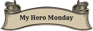 my hero monday