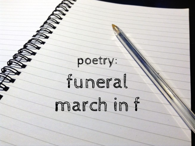 poetry funeral march