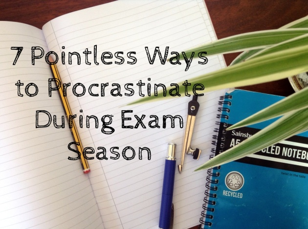 7 pointless ways to procrastinate