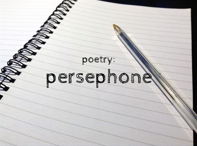 poetry persephone