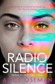 Cover of Radio Silence by Alice Oseman. A girl's face staring out with neon brushstrokes along the side.