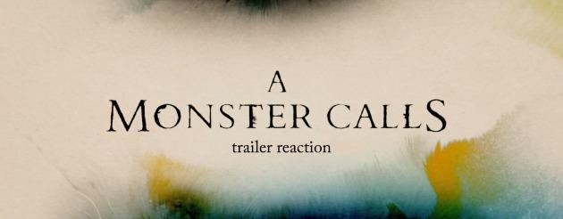 a-monster-calls-trailer-reaction