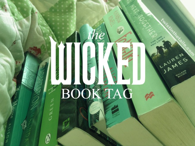 wicked book tag.jpg