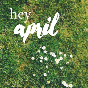 hey april playlist cover