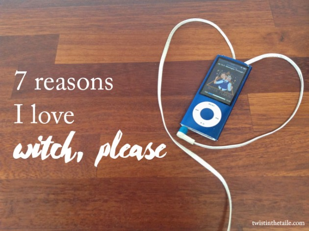 7 reasons i love witch please2