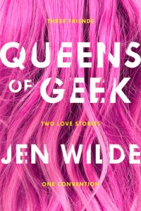 Cover of Queens of Geek. The title over long pink hair.
