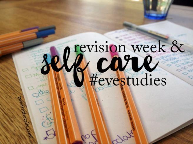 revision week self care.jpg