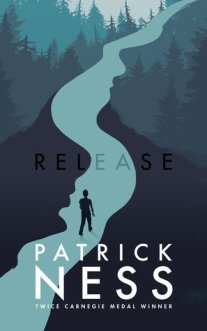 Cover of Release by Patrick Ness. An illustration of a figure walking down a blue river, among darker blue and green-coloured silhouettes of trees, which when viewed from afar are the profiles of two heads.