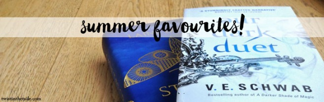 Words 'summer favourites' over the books Strange the Dreamer and Our Dark Duet