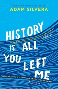 Cover of History is All You Left Me by Adam Silvera. Illustration of light and dark blue stripes lines which look like waves, with each word of the title on a different wave.