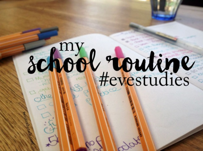 Coloured pens strewn over a notebook, with the words 'My school routine #eve studies'.