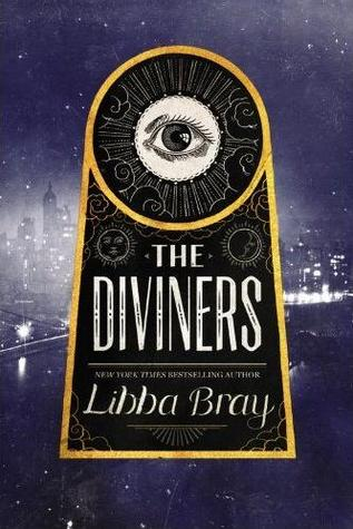 Cover of The Diviners by Libba Bray. The title in an art deco font with an illustration of an eye looking out, overlayed on a grainy photo of a city.