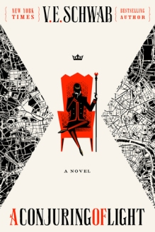Cover of 'A Conjuring of Light' by VE Schwab. Illustrations in red, black, and white. A black figure on a red throne.