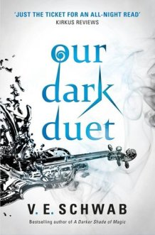 Cover of Our Dark Duet by VE Schwab. Image of a silver liquid in the shape of a violin, and the title text in sharp blue letters.