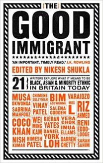 Cover of 'The Good Immigrant' edited by Nikesh Shukla. The title in bold black letters and the letters of contributors in smaller red letters below.