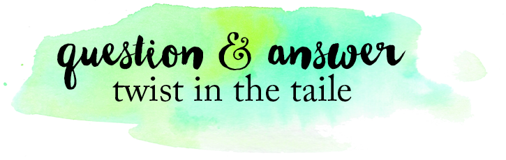 Green and blue watercolour splash. The words 'Question & answer' and 'twist in the taile'