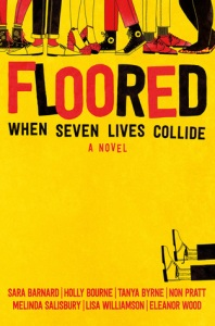 Cover of Floored. The subtitle reads 'When seven lives collide'. The legs of 6 people wearing shoes at the top and one pair of legs on the side as though fallen over.