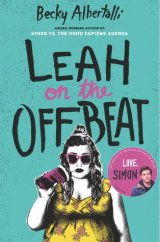 Cover of Leah on the Offbeat by Becky Albertalli. A pale girl wearing a yellow top, sunglasses and drinking from a takeaway cup on a turquoise background.