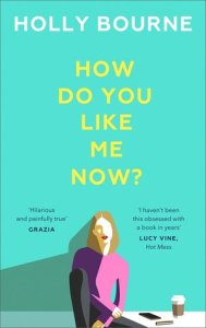 Cover of How Do You Like Me Now? Illustration of a person with long hair and red lipstick sitting on the floor next to a mobile and coffee cup.