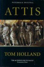 Cover of Attis by Tom Holland An image of a Roman wall relief.