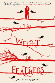 The Weight of Feathers by Anna-Marie McLemore.