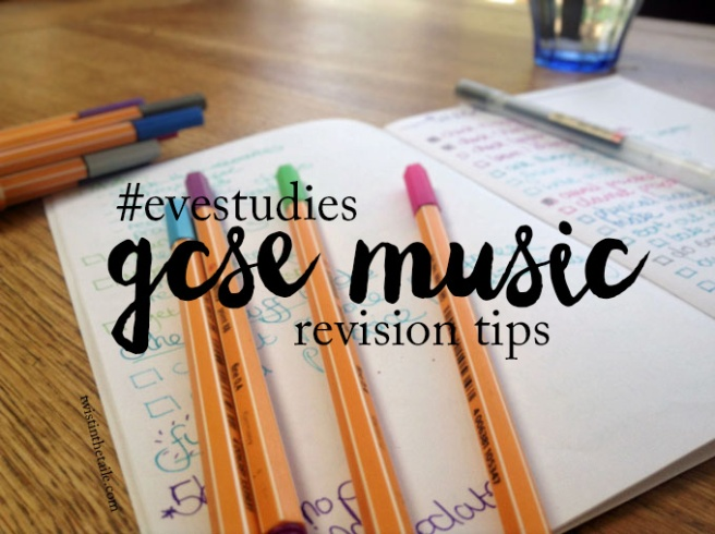 The text '#evestudies gcse music revision tips' over a photo of a notebook strewn with coloured pens.