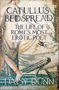 Cover of Catullus' bedpsread. A Roman mosaic depicting a naked woman walking away from a goose, with the subtitle 'the life of Rome's most erotic poet'.
